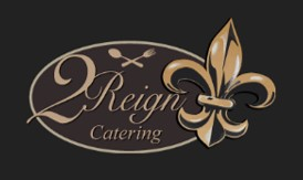 2 Reign Catering